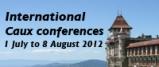 Caux Conferences 2012 - 1 July till 8 August