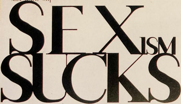 David Carson's title design for Sexism Sucks (article)