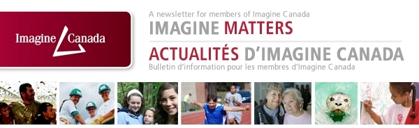 Imagine Matters: A newsletter for members of Imagine Canada