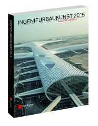 Ingenieurbaukunst 2015; Ernst & Sohn Verlag