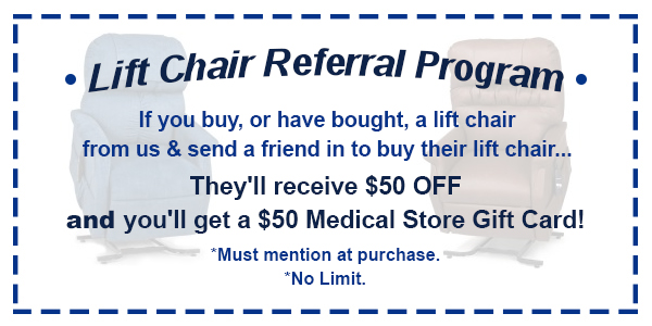 Lift Chair Referral Program