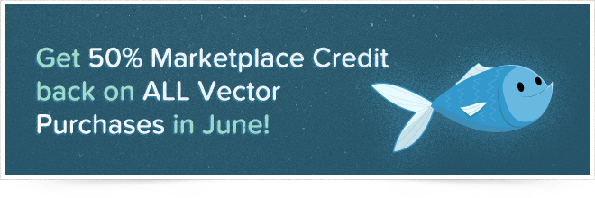 50% Credit back on all Vector Purchases in June