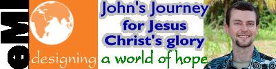 John's Journey for Jesus Christ's glory
