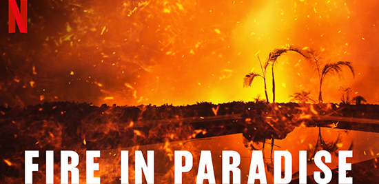 Netflix documentary Fire in Paradise, produced by Gary Kout, shortlisted for an Oscar.