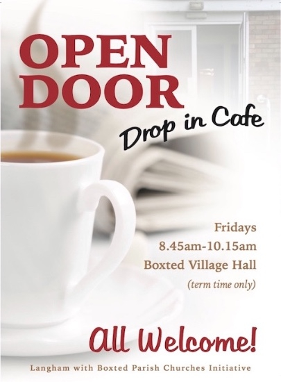 Open Door Drop In Cafe Fridays 8.45 - 10.15 am Boxted Village Hall. All Welcome