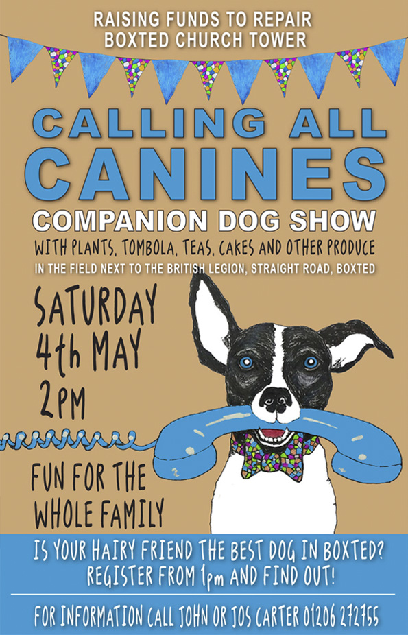 Companion Dog Show. Saturday 4 May. On field next to the British Legion. Call John Carter 01206 272275