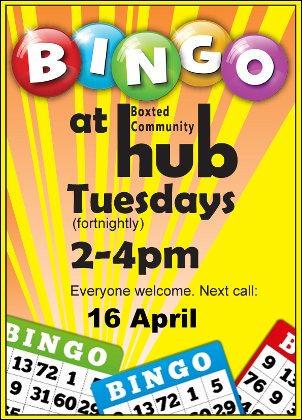 Bingo at Boxted Community Hub Tuesday 16 April 2 - 4 pm