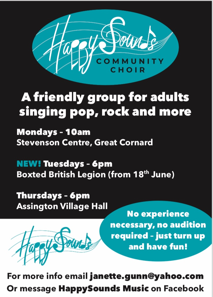 Happy Sounds community choir. A friendly group for adults singing pop, rock and more. Tuesdays 6pm Boxted British Legion from 18th June. Email janette.gunn@yahoo.com for more info or message HappySounds Music on Facebook. No experience necessary - just turn up and have fun!