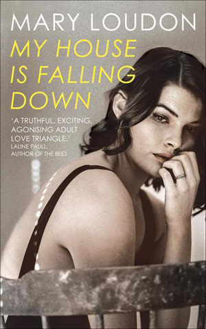 My house is falling down by Mary Loudon