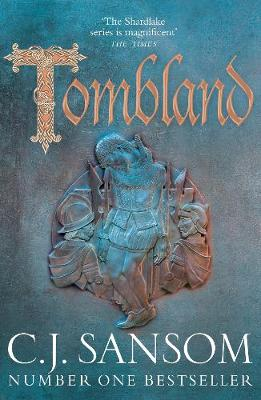 Tombland by C J Sansom