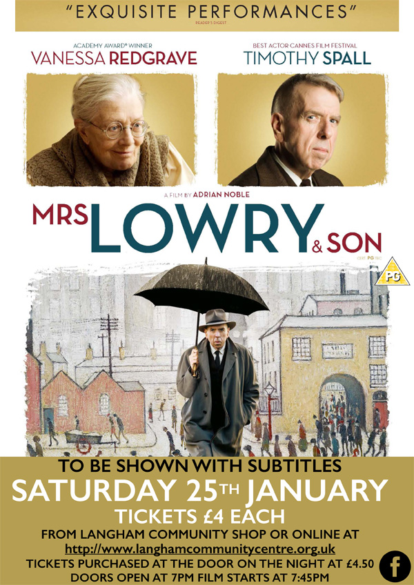 Mrs Lowry and Son Saturday 25th January, Langham Community Centre