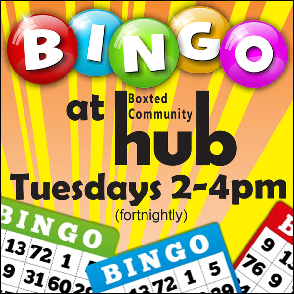 Bingo at Boxtted Community Hub. Tuesdays 2-4pm fortnightly