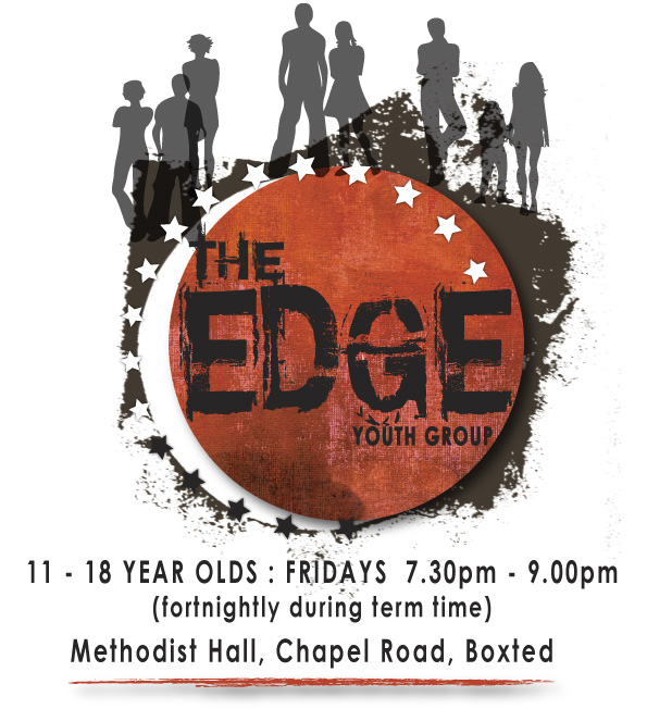 The Edge Youth Group. 11- 18 year olds: Fridays 7.30 - 9 pm Fortnightly during term time. Methodist Hall, Chapel road Boxted.
