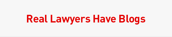 Real Lawyers Have Blogs