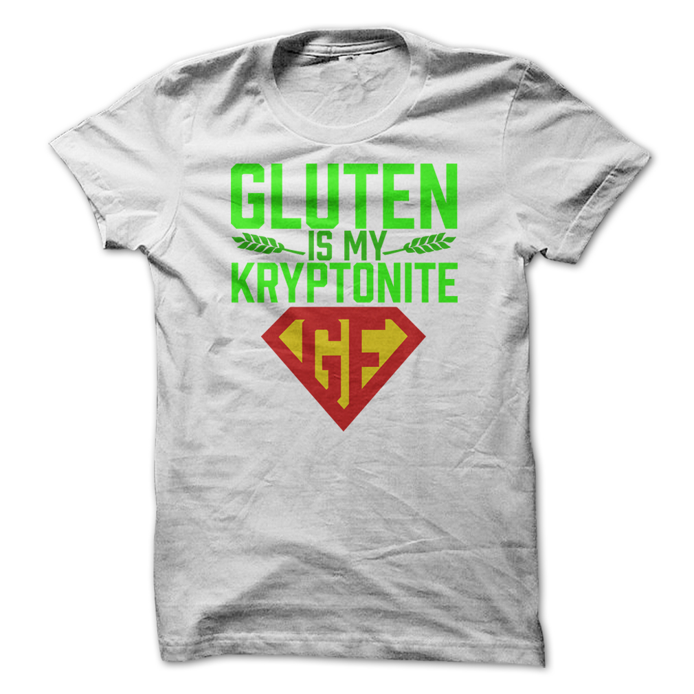 gluten free white tee shirt gluten is my kryptonite