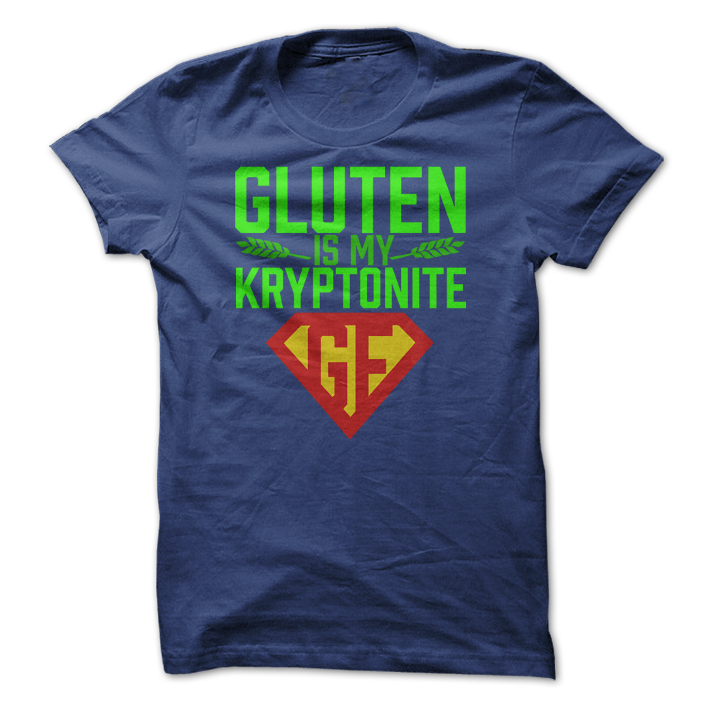 gluten free blue tee shirt gluten is my kryptonite