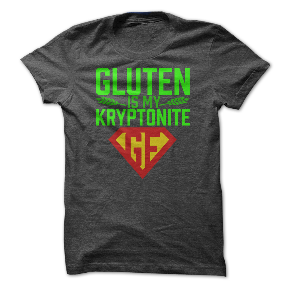 gluten free gray tee shirt gluten is my kryptonite