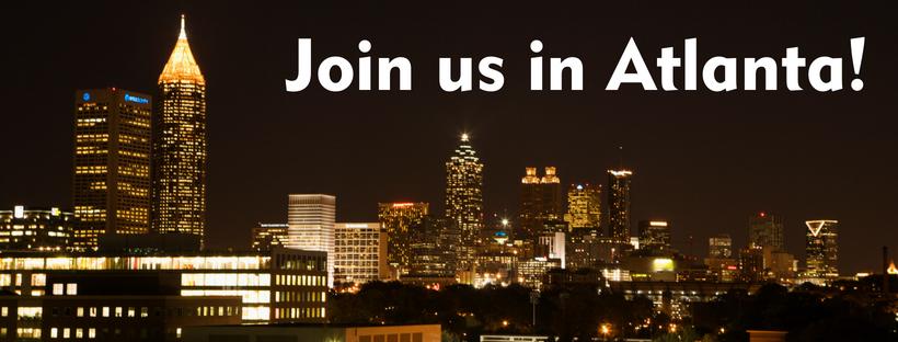 Join us in Atlanta!