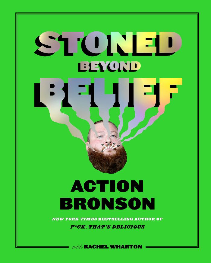Action Bronson Announces Stoned Beyond Belief, His Second Book, Coming March 19th via Abrams Image Publishing