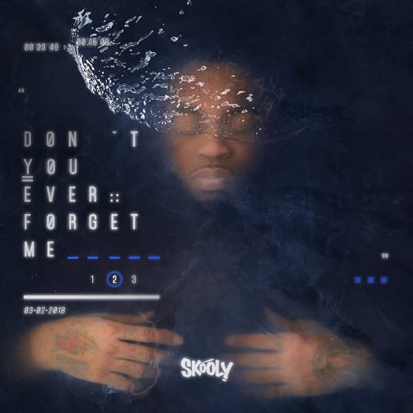 TRU-Signee Skooly Refines His Infectious Style on Don't You Ever Forget Me Vol. 2 EP
