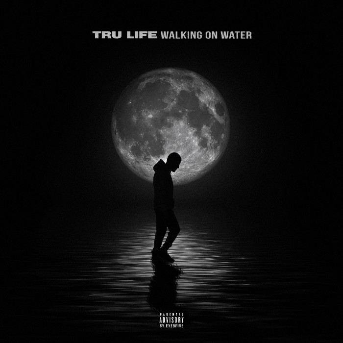 Tru Life Completes His Triumphant Return with New Project Walking On Water