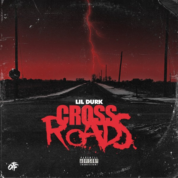 "Durkio-N-Harmony: Lil Durk Shares His Spin on a Rap Classic with ""Cross Roads"""