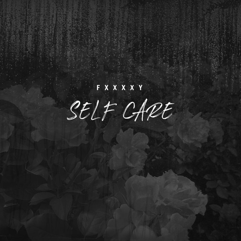 """FXXXXY Details the Importance of """"Self Care"""" With a Moving New ELEVATOR-Premiered Single 🎹"""