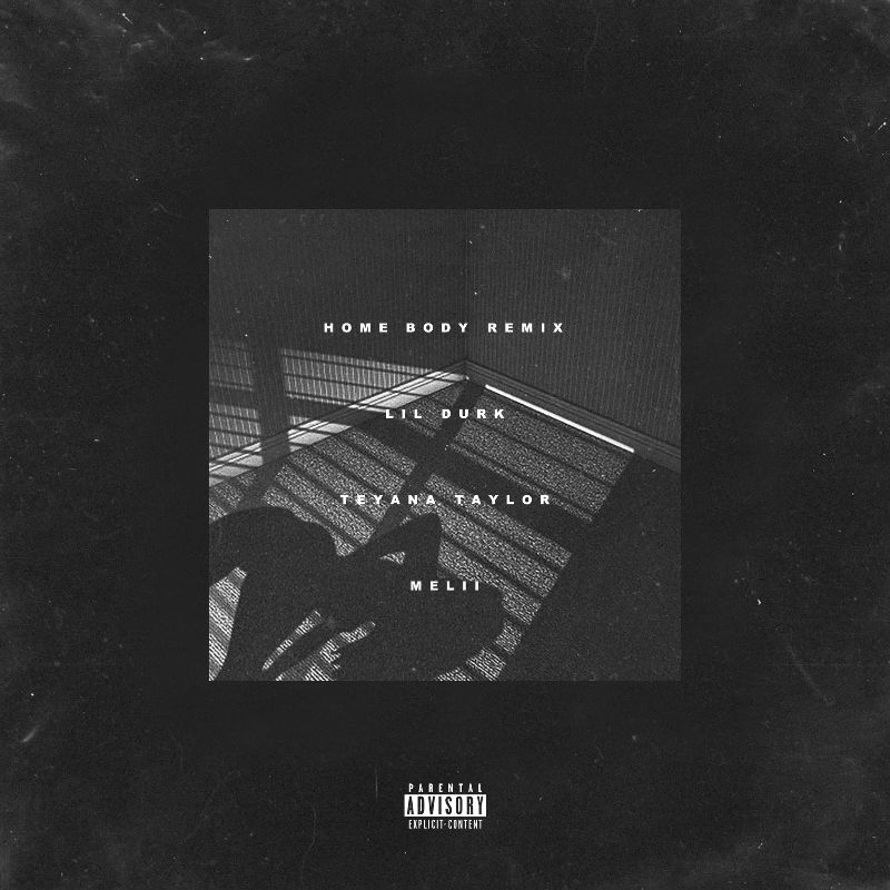 "Lil Durk Recruits Teyana Taylor and Melii For The ""Home Body"" Remix"