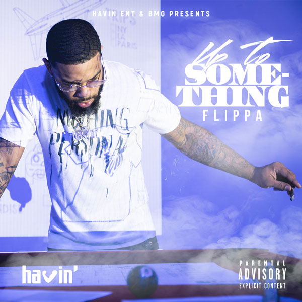 "Flippa (FKA Skippa Da Flippa) Announces ""Up To Something"" Project + New Single"