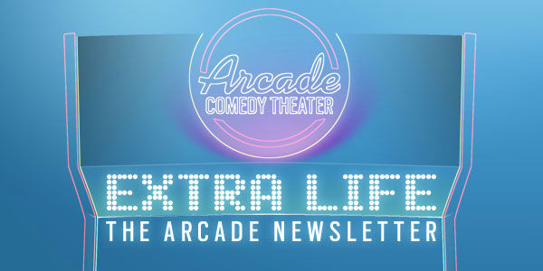 Extra Life: The Arcade Newsletter