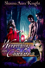 Werewolves with Chocolate