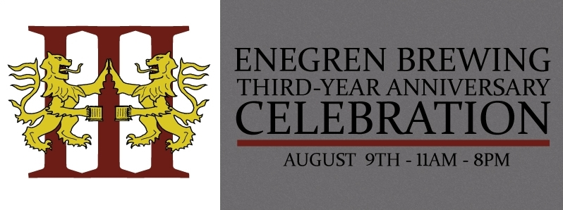 Enegren Brewing Three Year Anniversary