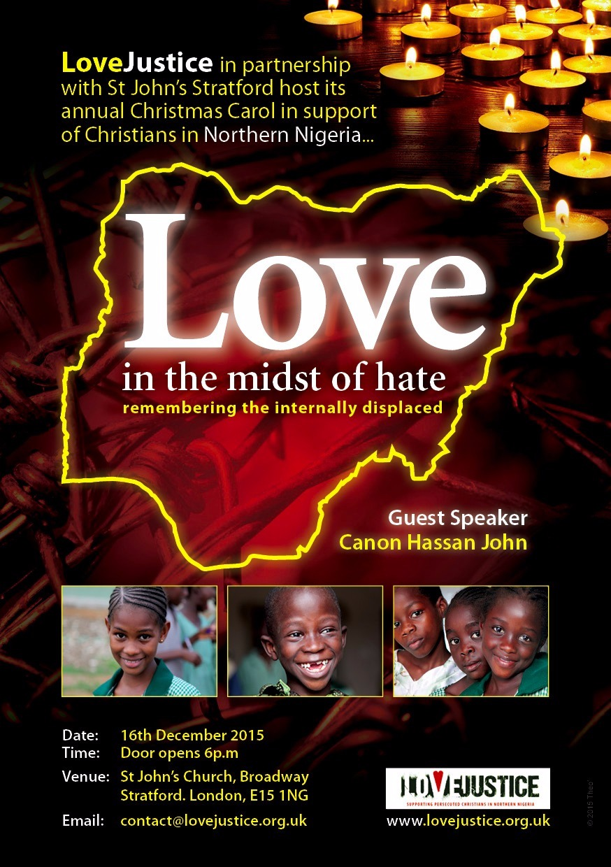 LoveJustice invites you to it's 2015 Carol service in support of Internally displaced Christians in Northern Nigeria
