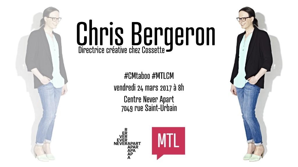 #CMtaboo — Chris Bergeron, Cossette