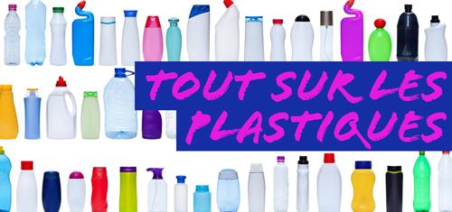 Tout sur les plastiques