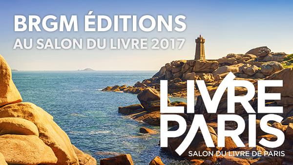 Les Editions du BRGM présentent leurs dernières nouveautés au Salon du Livre de Paris