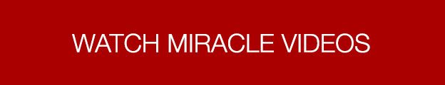 Watch Miracle Videos