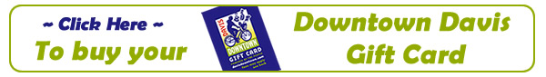 Order your Downtown Davis Gift Card today!