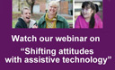 Watch a replay of our assistive technology webinar
