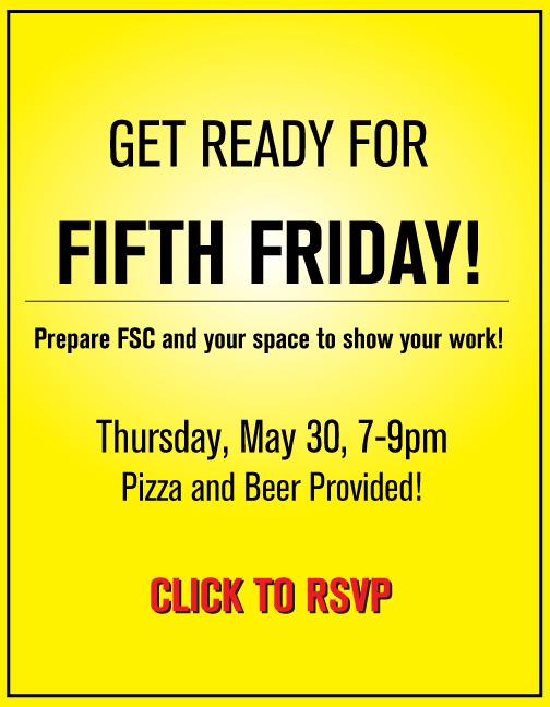 Get FSC ready for 5th Friday showcase