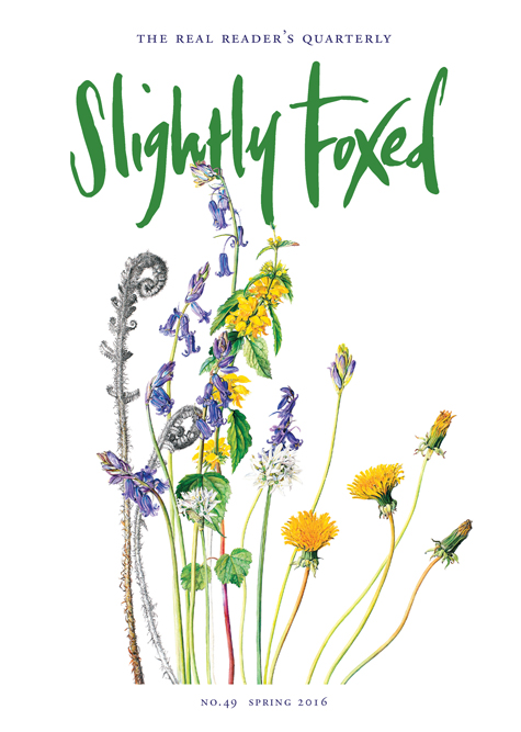 Slightly Foxed Issue 49, Spring 2016