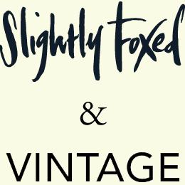 Slightly Foxed & Vintage Books