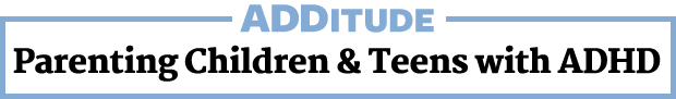 Parenting Children and Teens with ADHD