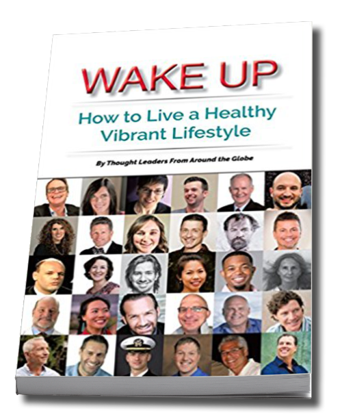 Our CEO Robby Besner is proud to have contributed content to the newly-released bookWake Up: How to Live a Healthy Vibrant Lifestyle. This wonderful collection of various authors' contributions was conceived specifically to give its readers the widest possible range of unique yet complementary perspectives on leading lives of optimal health.