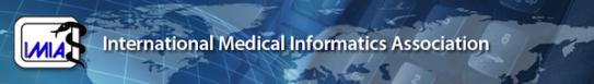 International Medical Informatics Association (IMIA - www.imia.org)