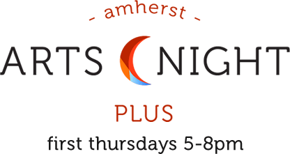 Amherst Arts Night Plus