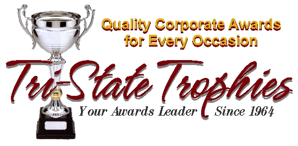 Tri-State Trophies - Your Awards Leader Since 1964