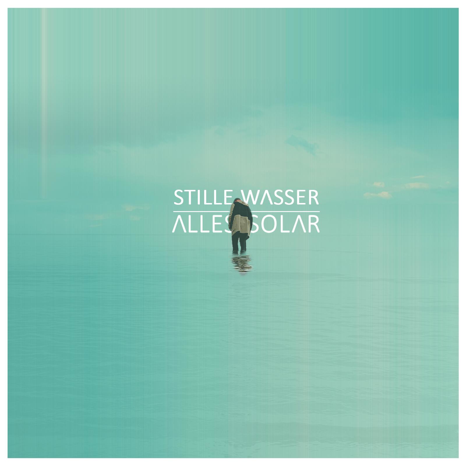 Cover STILLE WASSER von ALLES SOLAR