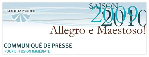 Les Rhapsodes - Saison 2009-2010 - Allegro e Maestoso!