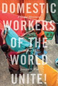 """""""Domestic Workers of the World Unite"""" by Jennifer Fish"""